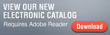 View Our New Electronic Catalog - Requires Adobe Reader - Download